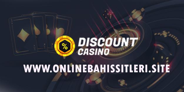 Discount Casino - Online Bahis