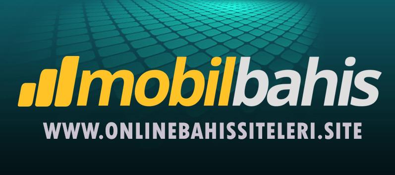Mobilbahis - Online Bahis